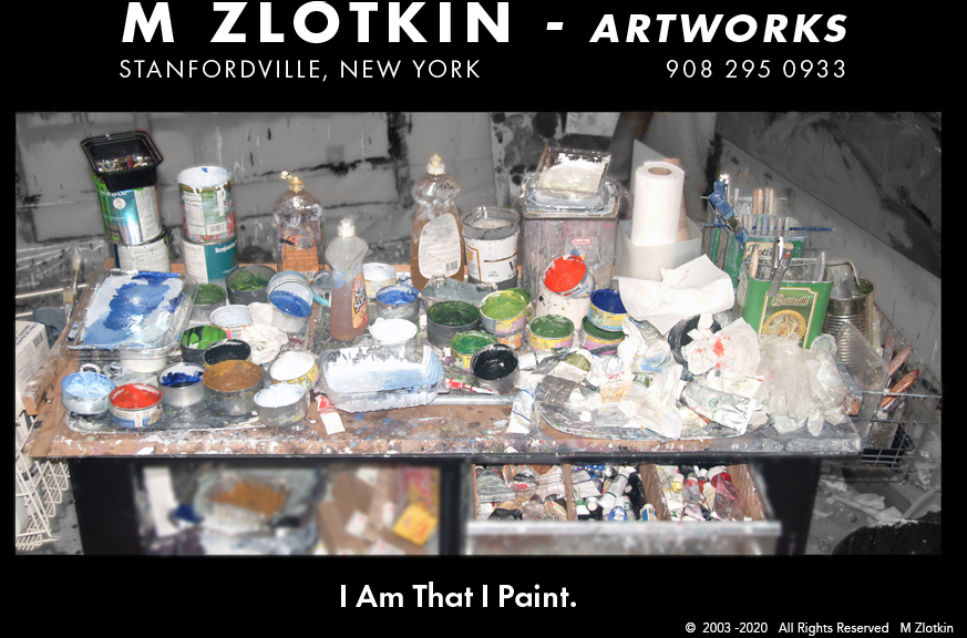 M Zlotkin - Artworks    I Am That I Paint